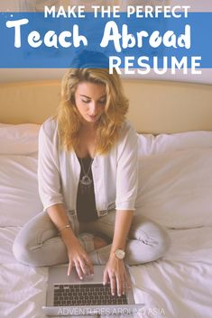 Do you want to teach abroad? Here's your guide to the perfect teach abroad resume so you can land your international job. Live as an expat in China, South Korea, Spain or anywhere else you want to go! #teachabroad #expat #resumetips #travel #liveabroad