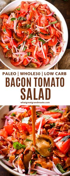 Crunchy and refreshing Whole30 and paleo tomato salad with smoky bacon vinaigrette dressing! You'll love the flavors of onion, basil, and crispy bacon bits with every bite. Paleo Salad Recipes, Tomato Salad Recipes, Veggie Recipes, Real Food Recipes, Healthy Recipes, Healthy Foods, Paleo Side Dishes, Side Dish Recipes, Paleo Whole 30