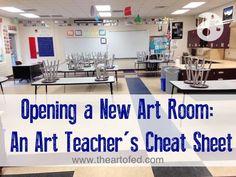 Opening a New Art Room: An Art Teacher's Cheat Sheet