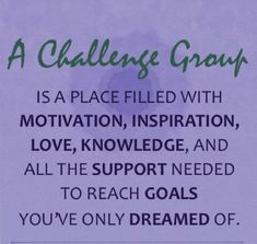 What Is Challenge, Challenge Group, Team Success, Reaching Goals, To Reach, Beachbody, Helping People, Knowledge, Challenges