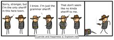 be you own grammar Sheriff