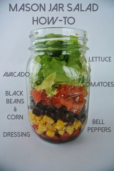 How to properly make a mason jar salad. Great tips and ask other lunch and snack ideas for the healthy girl on the go!