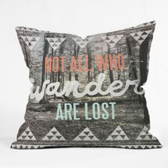 Not all who wander are lost! #cute #pillow #home #tillys