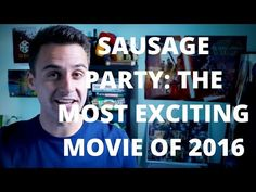 Sausage Party: The Most Exciting Film of 2016 - YouTube