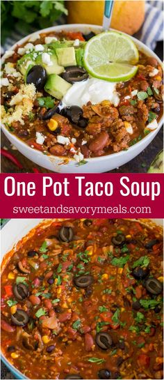 Taco soup recipe made easily in one pot is hearty, delicious and full of flavor. Made with affordable and easy to find ingredients for the ultimate meal! #soup #tacosoup #taco #onepot