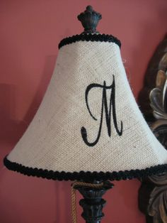 "Monogrammed Lampshade: And the shade can be one on clearance!  This would work in a Bedroom/Hallway/Entryway---I wouldn't do too many, you don't want to overdo, or look ""fussy""!!    I might do a small one in a corner, to add interest!"