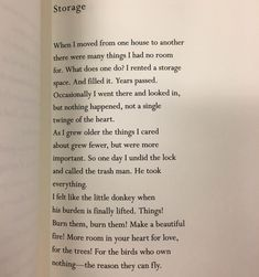 """""""For the birds who own nothing - the reason they can fly."""" Mary Oliver's new poem, Storage. On a lighter note, have you ever seen George… Beautiful Poetry, Beautiful Words, Mary Oliver Quotes, Poem A Day, Genius Quotes, Love Poems, Bird Poems, Poem Quotes, Qoutes"""