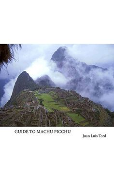 'Guide to Machu Picchu', por Juan Luis Tord, is much more than a tourist guide. Its pages, profusely illustrated, describe the Inca citadel of Machu Picchu through interesting and entertaining details of the buildings and places of interest in this mysterious city and its impressive surroundings. Get it at iTunes: http://apple.co/1PizYRz or Amazon: http://amzn.to/1Js14Bb
