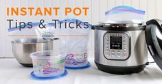 Instant Pot Tips and Tricks Once a month cooking