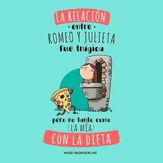 La relación entre Romeo y Julieta fue trágica…pero no tanto como la mía con la dieta! #DíaMundialdelTeatro #frases #humor #divertidas #funny #chistes Heart Vs Brain, Mexicans Be Like, Funny Quotes, Funny Memes, Humor Quotes, Movie Subtitles, Lines Quotes, I Love Pizza, Mr Wonderful