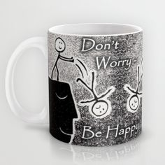 'Don't Worry - Be Happy' Coffee Mug Art by e9Art (Dark Humor, BiPolar Humor, Mood Swings, Manic Depressive, Psychopath, Smiley Face, Black White Kitchen Accent, Quirky Odd Unusual)