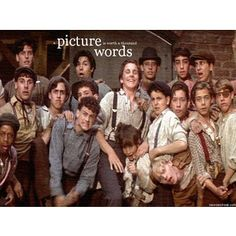 I've always loved the picture that was put on the front page of the newspaper on 'Newsies'. haha