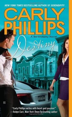 Destiny (Serendipity) by Carly Phillips. $7.99. Publisher: Berkley; Original edition (January 3, 2012). Author: Carly Phillips. Reading level: Ages 18 and up. Series - Serendipity (Book 2)