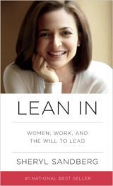 "50 Books Every Woman Should Read Before She Turns 40 - ""Lean In"" by Sheryl Sandberg is a manifesto urging working women to push further into their careers once they hit the traditional age of motherhood."