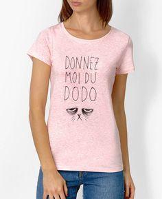 T-shirt Femme Donnez Moi du Dodo Rose chine by Madame TSHIRT