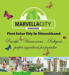 Marvella city is a residence city in Haridwar which is located on NH-58 and provide a lot of options to you at affordable prizes.