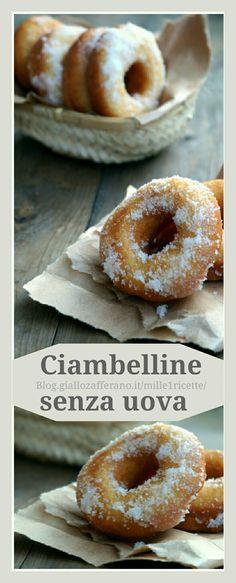 Ciambelline soffici senza uova  http://blog.giallozafferano.it/mille1ricette/ciambelline-soffici-senza-uova/