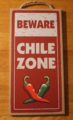 Beware Chile Zone Hot Peppers Southwestern Chef Cook Kitchen Home Decor Sign New Sjt