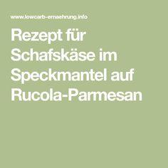 Rezept für Schafskäse im Speckmantel auf Rucola-Parmesan