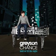 Greyson Chance!!  Great singer and piano player!!