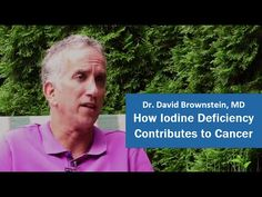 """""""If we supply the body with the right nutrients, it should do fine for a lifetime. Every cell in the body needs and requires iodine to function optimally. We can't function optimally in an iodine deficient environment."""" - David Brownstein So, but what does an Iodine Deficiency have to do with Cancer? Find out in this video: http://buff.ly/1MRgFdX // David Brownstein, M.D. is a Board-Certified family physician and one of the foremost practitioners of holistic medicine."""