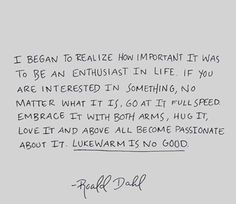 Live an enthusiastic life