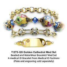 Medical ID Bracelet 1273-GS Golden Cathedral Med Set from Medical ID Fashions and Designer Abbe Sennett