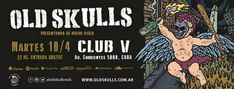 "Old Skulls presenta ""El Karma Universal"" en Capital Federal"
