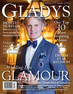 Gladys Magazine 2015 Wedding + Couture Issue #GladysMagazine #Magazine #Fashion #Beauty #Inspiration #MonteDurham