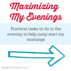 Maximizing Your Evenings