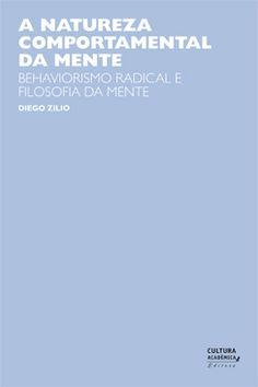 Natureza comportamental da mente, A - Psicologia - Cultura Acadêmica