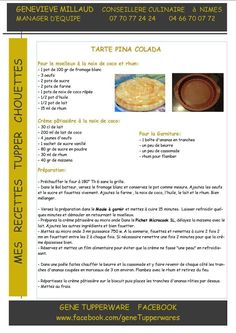 Tarte pina colada - ananas - Moule à garnir Tupperware Pina Colada, Tupperware Recipes, Cheesecakes, Crepes, Dessert Recipes, Grands Parents, Sweets, Vegan, Cooking