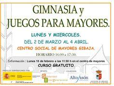 Gimnasia y Juegos para Mayores Centro Social de Mayores de GIBAJA Información: Lunes 15 de Febrero a las 11:30