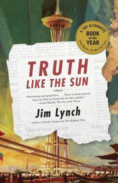 Truth Like the Sun - Jim Lynch
