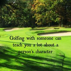 Golf Reveals People's True Character #WhyILoveThisGame #Golf #GolfLife #Quotes