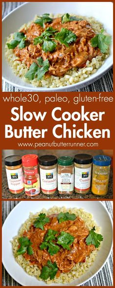 Slow Cooker Butter Chicken. Try this easy Indian favorite at home. Whole30, Paleo, dairy-free and gluten-free!