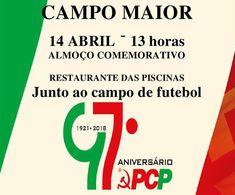 Campomaiornews: Almoço Comemorativo 97º Aniversário do PCP, em Cam...