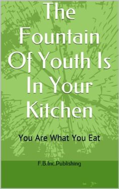 Product review for The Fountain Of Youth Is In Your Kitchen  - All Natural Food Recipes Cook Book That Will Improve Your Health, Your Love Life, Your Looks, Your Overall Well-being And Even Get Your Kids To Enjoy Eating Vegetables. With detailed cooking instructions and colorful reference pictures. You can look and feel young and sexy again at any age.