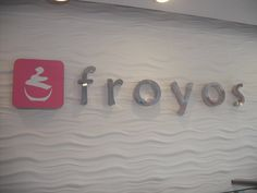What better type of sign for a cool frozen yogurt shop than some cool stainless steel lettering. http://www.froyosfrozenyogurt.com/