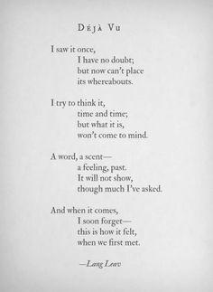 Lang Laev: Deja Vu I have find my new favorite poet