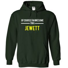 Of course Im awesome Im a JEWETT-C8576C