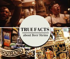 True Facts about Beer Steins