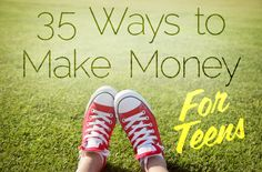 35 ways to make money for teens (and adults). Some of these might be interesting to try to do.