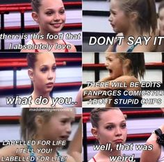 dance moms Ha maddie- well that was wired