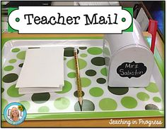 Teacher mail. Students write a note to teacher 5 Simple Ways to Connect with Students and Build Relationships