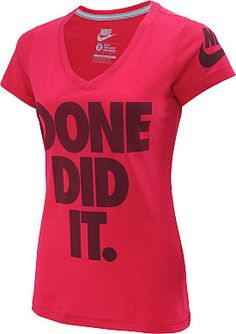 After a tough workout, celebrate your accomplishment with this NIKE® women's Done Did It short-sleeve t-shirt.