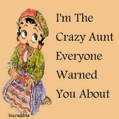 Ha! Just ask my nieces and nephews.  Oh.....and I'm the favorite.  Lol