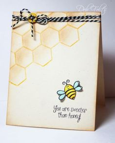 Honey Bee Card... 'you are sweeter than honey!'