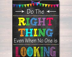 Do the Right Thing Even When No One is Looking, School Counselor Office, Growth Mindset Classroom Poster, School Decor, Anti Bully Poster – Education Posters School Counselor Office, Psychologist Office, Counseling Office, School Classroom, Classroom Decor, School Office, High School, Middle School, School School