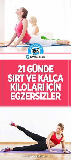 21 Günde Sırt ve Kalça Kilolarınızdan Kurtulma Egzersizleri Viera, Pilates, Health Fitness, Weight Loss, Slim, Yoga, Activities, Workout, Youtube